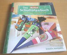 Das Scout®-Schultütenbuch Gudrun Schmitt