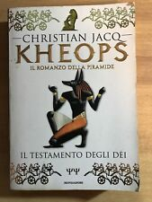 Christian Jacq - KHEOPS IL ROMANZO DELLA PIRAMIDE - IL TESTAMENTO DEGLI DEI