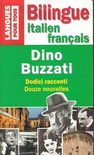 Bilingue Italien / Français : Dino Buzzati : DODICI RACCONTI - DOUZE NOUVELLES
