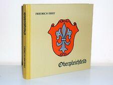 Friedrich Ebert: Oberpleichfeld (Ortschronik 1981)