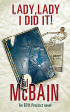 Lady, Lady I Did it by Ed McBain (Paperback) New Book