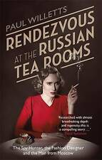 Rendezvous at the Russian Tea Rooms: The Spyhunter, the Fashion-ExLibrary