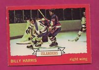 1973-74 OPC #  130 ISLANDERS BILLY HARRIS   ROOKIE EX-MT  CARD (INV#5432)