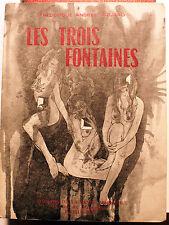 POESIE/LES TROIS FONTAINES/F.A.ROUARD/ED DE LA REVUE MODERNE/1968