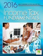 Income Tax Fundamentals 2016 by Gerald E. Whittenburg, Martha Altus-Buller...