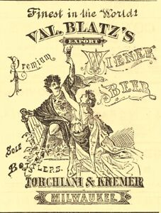 1878 VAL BLATZ BREWING CO, MILWAUKEE - TORCHIANI & KREMER BOTTLERS NEW YORK AD