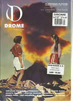 DROME MAGAZINE, THE CONTEMPORARY ART MAGAZINE BASED ON INTEGRITY AND VISIONS