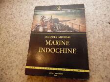 1953.Marine Indochine.Jacques Mordal