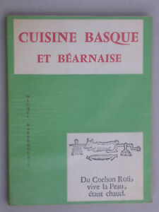 Cuisine basque et béarnaise - éd. Barberousse - Livre de recettes gastronomie