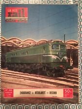 LA VIE DU RAIL n 446 du 9 Mai 1954 - Endurance + Régularité = Record