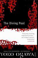 Diving Pool, Paperback by Ogawa, Yoko; Snyder, Stephen (TRN), Like New Used, ...