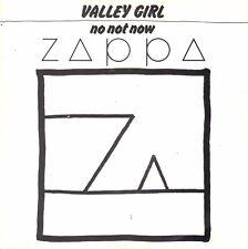 "7"" Frank Zappa – Valley Girl / No Not Now // Dutch 1982"