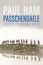 LK NEW Passchendaele By Paul Ham Hardcover