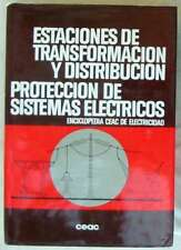 ESTACIONES DE TRANSFORMACIÓN Y DISTRIBUCIÓN - PROTECCIÓN DE SISTEMAS ELÉCTRICOS