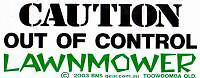 Caution out of control lawnmower ute car sticker