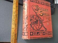 Bullet and Shell: War as the Soldier Saw It by G. F. Williams 1882 Civil War