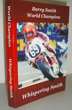 """Barry Smith World Champion Autobiography motorcycle book """"Whispering Smith"""""""