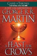 NEW A Feast for Crows (A Song of Ice and Fire, Book 4) by George R. R. Martin
