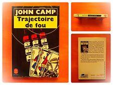 Trajectoire de fou. John Camp -Le Livre de Poche Policier N° 7616