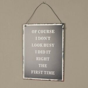 Look Busy Humour Metal Hanging Sign Plaque H24 x W19cm