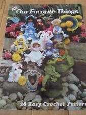 ALL OUR FAVORITE THINGS 28 EASY CROCHET PATTERNS DOLLS FROG  CHAPSTICK COVER