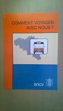 SNCV (NMVB) Vicinaux - Comment voyager avec nous ? (dépliant +/- 1985?)