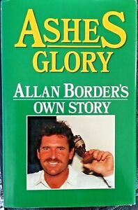ASHES GLORY - Allan Border's Own Story (Hardback,1st edition)