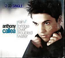 Anthony Callea Rain / Bridge Over Troubled Water Limited Edition 2-Disc Single
