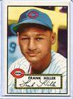 1952 Topps Baseball Card Frank Hiller Cincinnati Reds R/B EX-NR MT # 156