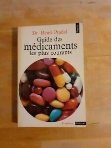Dr Henri Pradal - Guide des médicaments les plus courants - Points (1974)