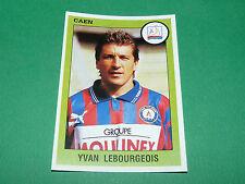 N°43 YVAN LEBOURGEOIS SM CAEN STADE MALHERBE PANINI FOOT 94 FOOTBALL 1993-1994