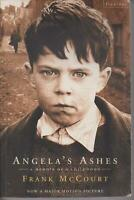 BIOGRAPHY , ANGELA'S ASHES , A MEMOIR OF A CHILDHOOD by FRANK McCOURT