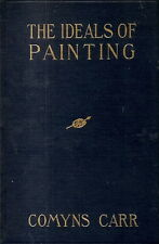 CARR, J. Comyns - THE IDEALS OF PAINTING