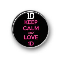 "KEEP CALM AND LOVE 1D 1"" / 25mm pin button / badge / One Direction"