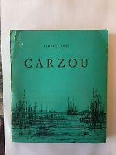 CARZOU FLORENT FELS N°34 PEINTRES SCULPTEURS D'HIER ET AUJOURD'HUI ILLUST