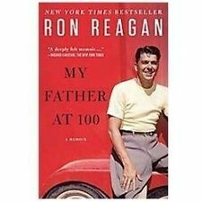 My Father at 100 (Paperback or Softback)
