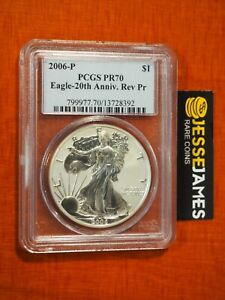 2006 P REVERSE PROOF SILVER EAGLE PCGS PR70 FROM 20TH ANNIVERSARY SET BLUE LABEL