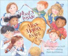 Whats Inside Miss Mollys Locket? by Louise Croft