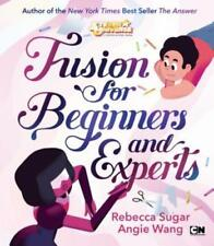 Fusion for Beginners and Experts by Rebecca Sugar 9781524784690 (hardback 2017)
