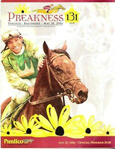 2006 - 131st Preakness Stakes program in MINT Condition - BERNARDINI