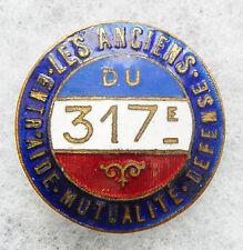 MED 056 - MEDAILLE - INSIGNE -  LES ANCIENS DU 317° REGIMENT D'INFANTERIE