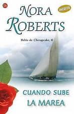 Cuando sube la marea   (II) (Bahia De Chesapeake: Quinn Brothers Series) (Spanis