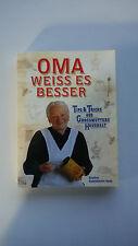 Eveline Kalckhoven Smit - Oma Weiss Es Besser - Tips & Tricks Aus Grossmutters H