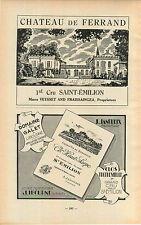 ADVERT Bordeaux Chateau de Ferrand Domaine du Galet St Emilion Wine Vineyard