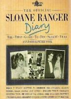 The Official Sloane Ranger Diary: The First Guide to the Sloane Year (Harpers ,