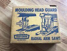 Older Craftsman Moulding Head Guard For Radial Arm Saw #29525