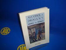 Livre ALCOOL= DROGA N°1 Andres Von wernitz