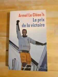 Armel Le Cléac'h - Le prix de la victoire - Robert Laffont
