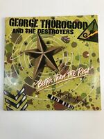 george thorogood and the destroyers Better Than The Rest Vinyl Record Lp