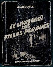 Livre noir des filles perdues Fleuve Noir 1956 Histoire de la Prostitution 1956